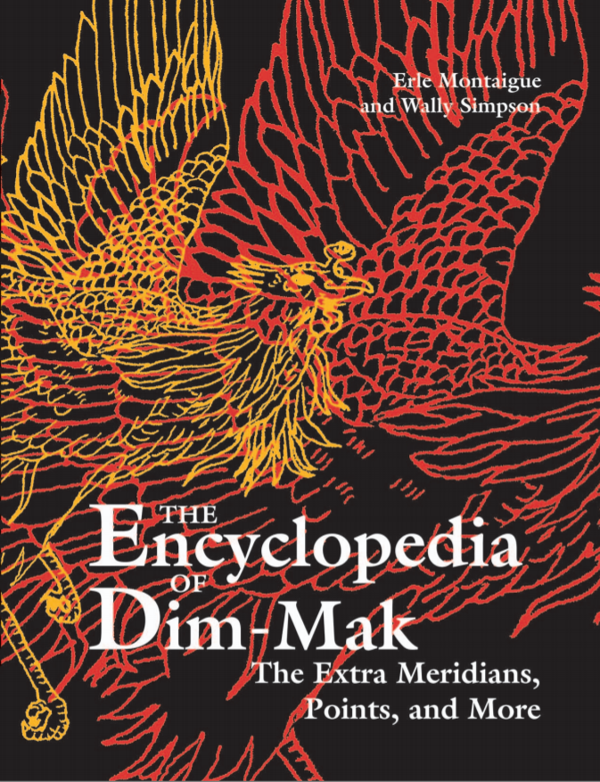 Encyclopedia of Dim-Mak: The Extra Meridians, Points, and More (PDF Book)